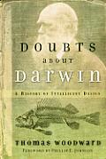 Doubts About Darwin A History Of Intell