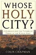 Whose Holy City Jerusalem & The Future