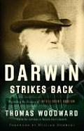 Darwin Strikes Back Defending the Science of Intelligent Design
