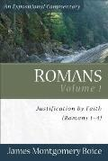 Romans Volume 1: Justification by Faith (Romans 1-4)