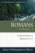 Romans Volume 3 God & History Romans 9 11