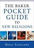 Baker Pocket Guide To New Religions