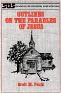 Outlines on the Parables of Jesus (Sermon Outlines)