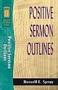 Positive Sermon Outlines