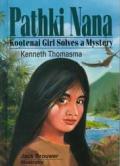 Pathki Nana Kootenai Girl Solves A Myste