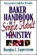 Baker Handbook for Single Adult Ministry