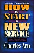 How to Start a New Service: Your Church Can Reach New People