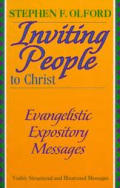Inviting People to Come to Christ: Evangelistic Expository Messages