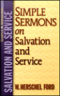 Simple Sermons on Salvation and Service (Simple Sermons)