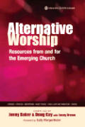 Alternative Worship Resources From & For