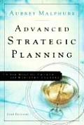Advanced Strategic Planning A New Model for Church & Ministry Leaders