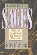 Learning From The Sages Selected Studies On The Book Of Proverbs