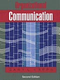 Organizational Communication : Theory and Practice (2ND 90 Edition)