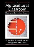 The Multicultural Classroom: Readings for Content-Area Teachers