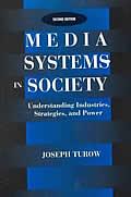 Media Systems In Society Understanding