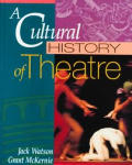 Cultural History of Theatre (93 Edition)