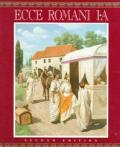 Ecce Romani I A a Latin Reading Program