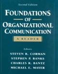 Foundations Of Organizational Communicat
