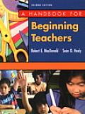 A Handbook for Beginning Teachers