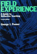 Field Experience A Guide To Reflective Teachin