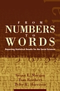 From Numbers to Words: Reporting Statistical Results for the Social Sciences Cover