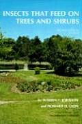 Insects That Feed on Trees & Shrubs 2ND Edition