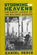 Storming The Heavens The Soviet League O