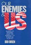 Our Enemies and Us: Labor's Quest for Relevance in the 21st Century