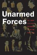 Unarmed Forces The Transnational Movem