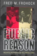 Public Reason Mediated Authority in the Liberal State