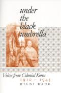 Under The Black Umbrella Voices From