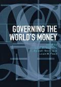 Governing the World's Money
