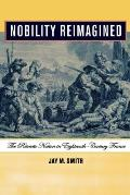 Nobility Reimagined: The Patriotic Nation in Eighteenth-Century France