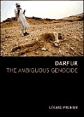 Darfur The Ambiguous Genocide