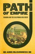 Path of Empire Panama & the California Gold Rush