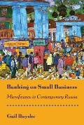 Banking on Small Business: Microfinance in Contemporary Russia