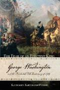 For Fear Of An Elective King: George Washington & The Presidential Title Controversy Of 1789 by Kathleen Bartoloni-tuazon