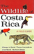 The Wildlife of Costa Rica: A Field Guide (Zona Tropical Publication) Cover