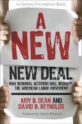 A New New Deal: How Regional Activism Will Reshape the American Labor Movement