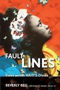 Fault Lines Views Across Haitis Divide