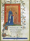 Opening Up Middle English Manuscripts Literary & Visual Approaches