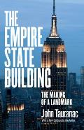 The Empire State Building: The Making of a Landmark