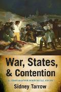 War States & Contention A Comparative Historical Study