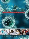 Viral Network A Pathography of the H1n1 Influenza Pandemic