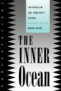 Inner Ocean Individualism & Democratic Culture