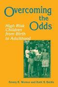Overcoming the Odds High Risk Children