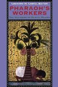 Pharaoh's Workers : the Villagers of Deir El Medina (94 Edition)