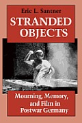 Stranded Objects Mourning Memory & Film