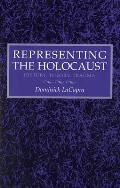 Representing the Holocaust: History, Theory, Trauma