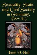 Sexually, State, and Civil Society in Germany, 1700-1815